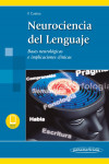 Neurociencia del Lenguaje. Bases neurológicas e implicaciones clínicas + ebook | 9788491105411 | Portada