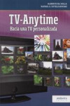 TV-ANYTIME | 9788484086864 | Portada