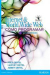 Cómo programar en Internet & World Wide Web | 9786073222907 | Portada