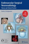 ENDOVASCULAR SURGICAL NEURORADIOLOGY. THEORY AND CLINICAL PRACTICE | 9781604060577 | Portada