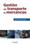 GESTION DEL TRANSPORTE DE MERCANCIAS | 9788415340119 | Portada