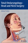 TOTAL OTOLARYNGOLOGY-HEAD AND NECK SURGERY | 9781604066456 | Portada