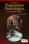 Las claves del diagnóstico neurológico para el veterinario clínico | 9789505554249 | Portada