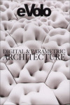 EVOLO 06 DIGITAL AND PARAMETRIC ARCHITECTURE | 9781938740060 | Portada