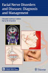 FACIAL NERVE DISORDERS AND DISEASES: DIAGNOSIS AND MANAGEMENT | 9783131751812 | Portada