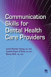 Communication Skills for Dental Health Care Providers | 9780867156904 | Portada