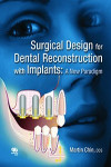 Surgical Design for Dental Reconstruction with Implants: A New Paradigm | 9780867156843 | Portada