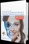 Occlusal Adjustments in Implants and Natural Dentition: 3D Occlusion + DVD | 9781850972921 | Portada