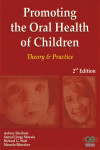 Promoting the Oral Health of Children: Theory and Practice, Second Edition | 9788578890377 | Portada