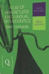 Atlas of Bracketless Fixed Lingual Orthodontics | 9788874921973 | Portada