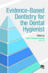 Evidence-Based Dentistry for the Dental Hygienist | 9780867156461 | Portada