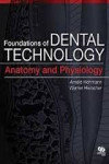 Foundations of Dental Technology Volume 1: Anatomy and Physiology | 9780861756119 | Portada