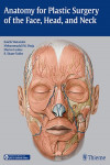ANATOMY FOR PLASTIC SURGERY OF THE FACE, HEAD AND NECK | 9781626230910 | Portada