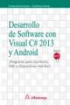 DESARROLLO DE SOFTWARE CON C# 2013 Y ANDROID - 9788426723208 - Libros de informática