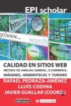 CALIDAD EN SITIOS WEB. MÉTODO DE ANÁLISIS GENERAL, ECOMMERCE, IMÁGENES, HEMEROTECAS Y TURISMO - 9788490644874 - Libros de informática