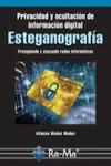 PRIVACIDAD Y OCULTACIÓN DE INFORMACIÓN DIGITAL ESTEGANOGRAFÍA - 9788499646442 - Libros de informática