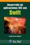 DESARROLLO DE APLICACIONES IOS CON SWIFT - 9788499646213 - Libros de informática