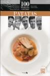 100 MANERAS DE COCINAR PATATAS - 9788494352690 - Libros de cocina