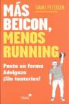MÁS BEICON, MENOS RUNNING - 9788416541614 - Libros de cocina