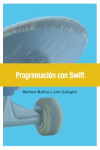 Programación con Swift - 9788441538146 - Libros de informática