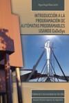 INTRODUCCIÓN A LA PROGRAMACIÓN DE AUTÓMATAS PROGRAMABLES USANDO CODESYS - 9788447217670 - Libros de informática