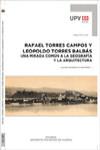 RAFAEL TORRES CAMPOS Y LEOPOLDO TORRES BALBÁS - 9788490482957 - Libros de arquitectura