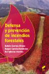 Defensa y prevención de incendios forestales - 9788490773062 - Libros de ingeniería