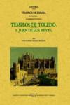 TEMPLOS DE TOLEDO. SAN JUAN DE LOS REYES - 9788497614443 - Libros de arquitectura