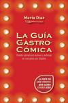 LA GUIA GASTRO-COMICA - 9788416306794 - Libros de cocina