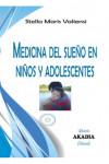 MEDICINA DEL SUEÑO EN NIÑOS Y ADOLESCENTES - 9789875702752 - Libros de medicina