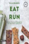 EAT AND RUN - 9788416605224 - Libros de cocina