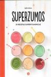 SUPERZUMOS - 9788416407149 - Libros de cocina