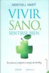 VIVIR SANO, SENTIRSE BIEN - 9788415131748 - Libros de cocina