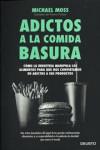 ADICTOS A LA COMIDA BASURA - 9788423419081 - Libros de cocina
