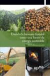 USANDO LA BIOMASA FORESTAL COMO UNA FUENTE DE ENERGÍA SOSTENIBLE - 9788492423026 - Libros de ingeniería