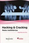 Hacking & Cracking: Redes inalámbricas - 9788426723413 - Libros de informática