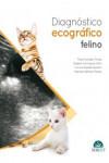 Diagnóstico ecográfico en el gato + Ebook - 9788416315307 - Libros de medicina
