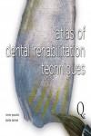Atlas of Dental Rehabilitation Techniques - 9788874921782 - Libros de medicina
