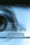 Photography in Dentistry: Theory and Techniques in Modern Documentation | 9788874921690 | Portada
