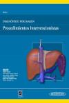 Diagnóstico por Imagen. Procedimientos intervencionistas - 9788498358063 - Libros de medicina