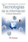 TECNOLOGÍAS DE LA INFORMACION. UN ENFOQUE INTERDISCIPLINARIO - 9788426723598 - Libros de informática