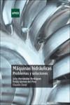 MÁQUINAS HIDRÁULICAS. PROBLEMAS Y SOLUCIONES - 9788436270044 - Libros de ingeniería