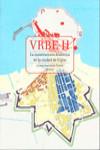 VRBE II. LA CONSTRUCCIÓN HISTÓRICA DE LA CIUDAD DE GIJÓN - 9788416046966 - Libros de arquitectura