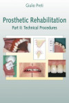 Prosthetic Rehabilitation, Part II: Technical Procedures | 9781850971986 | Portada