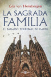LA SAGRADA FAMILIA - 9788401347139 - Libros de arquitectura