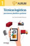 Aurum 1. Técnicas logísticas para innovar planificar y gestionar - 9788416171125 - Libros de ingeniería
