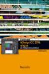 APRENDER INDESIGN CC 2016 RELEASE CON 100 EJERCICIOS PRÁCTICOS - 9788426723543 - Libros de informática