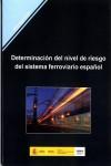 Determinación del nivel de riesgo del sistema ferroviario español - 9788477905363 - Libros de ingeniería