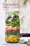 TU ENSALADA PARA LLEVAR - 9788448022167 - Libros de cocina