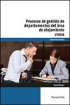 Procesos de gestión de departamentos del área de alojamiento UF0048 - 9788428396813 - Libros de cocina